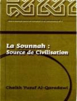 La Sounnah Source de Civilisation