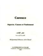 Carence , Aspect, Causes et Traitement