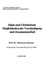 Islam und Christentum Moglichkeiten der Verstandigung und Zusammenarbeit