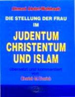 DIE STELLUNG DER FRAU IN JUDENTUM CHRISTENTUM UND ISLAM