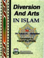 Diversion and Arts in Islam