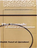 The Sunnah: A Source of Civilization
