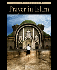 An Introduction to Prayer in Islam