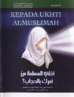 KEPADA UKHTI MUSLIMAH