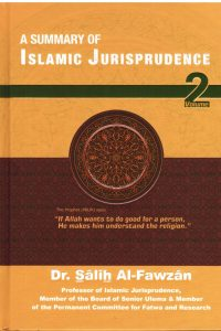 A Summary of Islamic Jurisprudence -Volume 2