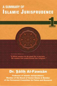 A Summary of Islamic Jurisprudence -Volume 1