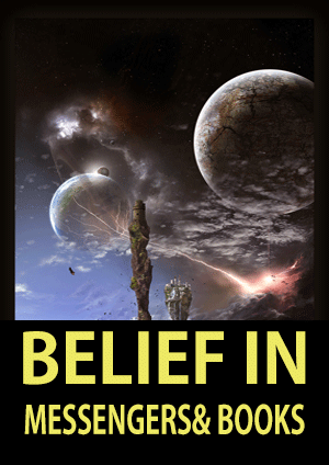 Belief in Messengers and Books