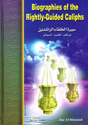 Biographies of the Rightly-Guided Caliphs