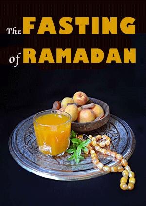 The Fasting of Ramadan