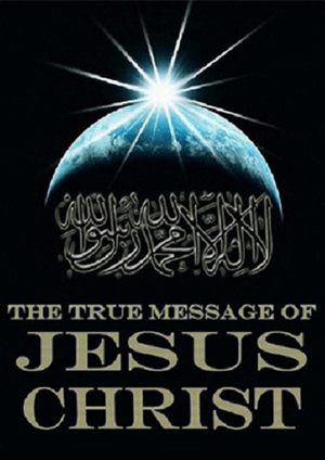 The True Message of Jesus Christ