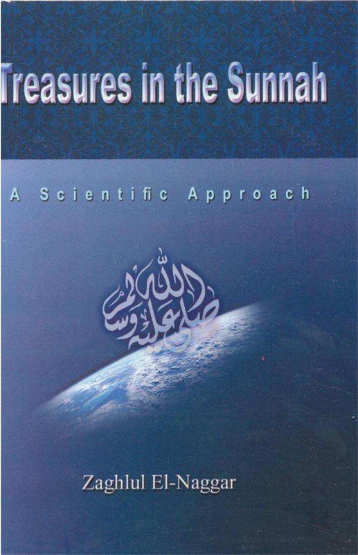 Treasures in the Sunnah a Scintific Approach