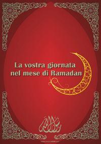 La vostra giornata nel mese di Ramadan