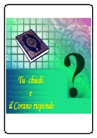 Tu chiedi e il Corano risponde