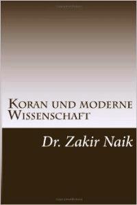 Qur'an und moderne Wissenschaft vereinbar oder unvereinbar