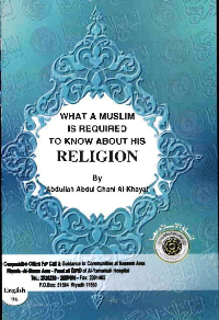 What a Muslim is required to know about his Religion