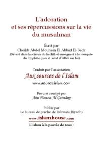 L'adoration et ses répercussions dans la vie du musulman