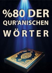 %80 der qur'anischen Wörter