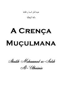 A CRENÇA dos Seguidores do Profeta Muhammad e a tendência da maioria dos Muçulmanos