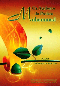 Os Atributos do Profeta Muhammad