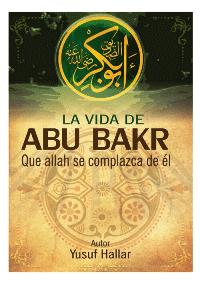 La vida de Abu Bakr, que Allah s complazca de él
