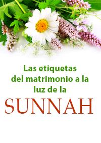 Las etiquetas del matrimonio a la luz de la Sunnah