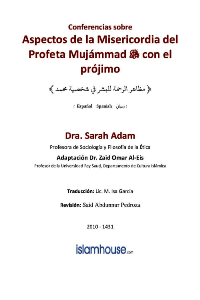 Aspectos de la Misericordia hacia los Seres Humanos del Profeta Mujámmad