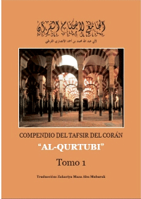 """Compendio del Tafsir del Corán """"Al-Qurtubi"""" (Sura al-Baqarah y el último yuz)"""