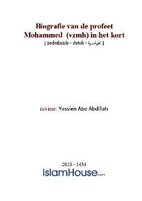 Biografie van de profeet Mohammed (vzmh) in het kort