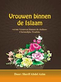 Vrouwen binnen de Islaam versus Vrouwen binnen de Judaeo Christelijke Traditie