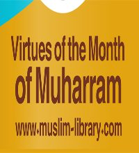 Virtues of the Month of Muharram and `Ashura'