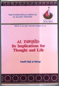 Al Tawhid: Its Implication for Thought and Life