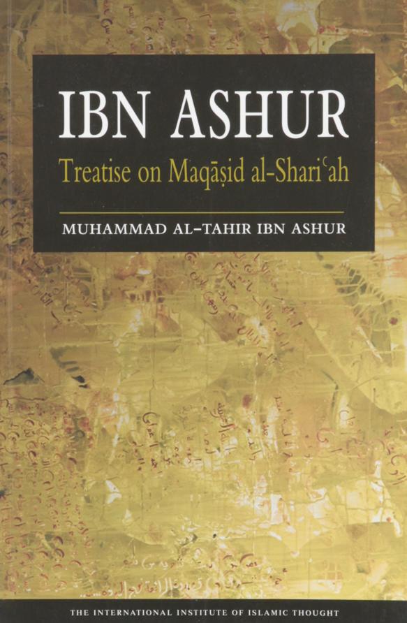 Ibn Ashur Treatise on Maqasid al-Shariah