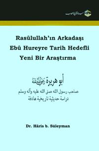 Rasûlullah'ın Arkadaşı Ebû Hureyre