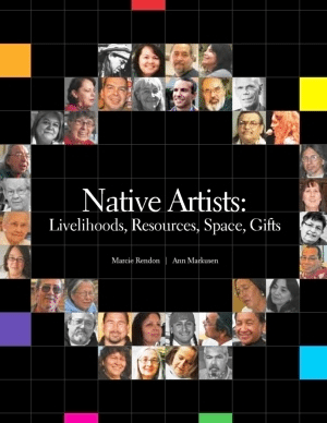 Report Cover: Native Artists: Livelihoods, Resources, Space, Gifts