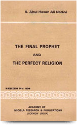 The Final Prophet & The Perfect Religion