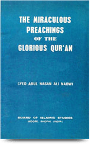 book cover:The Miraculous Preachings of the Glorious Quran