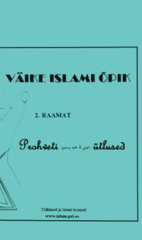 Book Cover: PROHVET MUHAMMEDI Ütlused VÄRVIRAAMAT