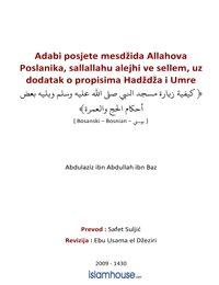 Adabi posjete mesdžida Allahova Poslanika, sallallahu alejhi ve sellem uz dodatak o propisima Hadždža i Umre