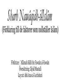 Sharh Nawâqidh-il-Islâm [Förklaring till de faktorer som nollställer Islâm]