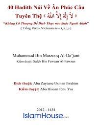 40 Hadith nói về ân phúc của câu tuyên thệ « لا إله إِلا الله»