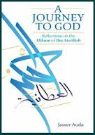 A Journey to God with Ibn Ata's Words of Wisdom in light of Universal Laws