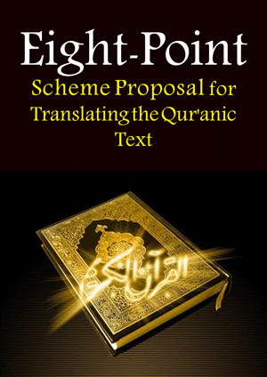 Eight-Point Scheme Proposal for Translating the Qur'anic Text