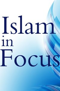 Islam in Focus