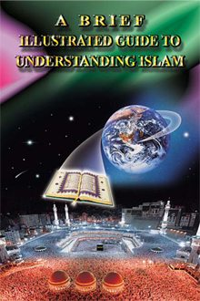 Kratek lilustriran vodnik k razumevanju Islama (A brief illustrated guide to understanding Islam)