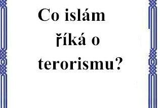Co islám říká o terorismu?