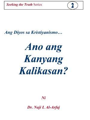 Ang Diyos sa Kristiyanismo… Ano ang Kanyang Kalikasan?
