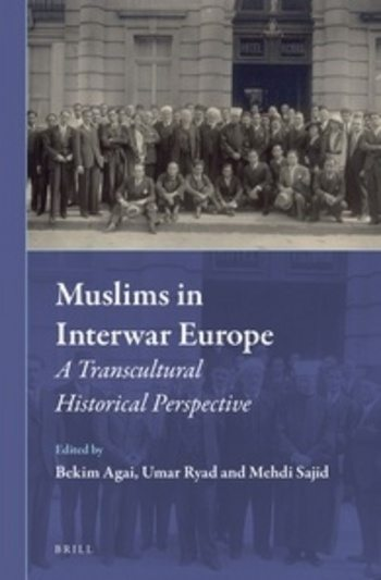 Muslims in Interwar Europe