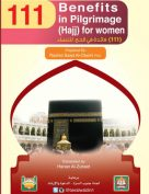 111 Benefits in Hajj for Women