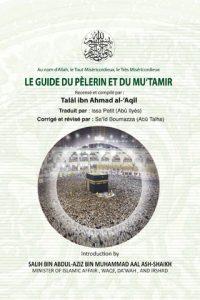Le Guide Du Pèlerin Et Du Mu'tamir