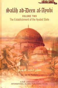 Salah ad-Deen al-Ayubi: The Establishment of the Ayubid
